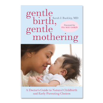 Gentle Birth, Gentle Mothering (2nd Ed) | Gentle Natural Birth